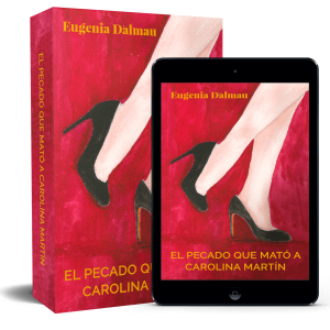 El Pecado Que Mató A Carolina Martín en eBook y tapa blanda